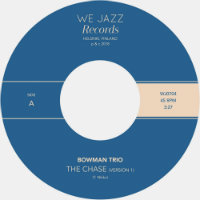 "BOWMAN TRIO: The Chase (Version 1) / The Hillary Step (7"")"