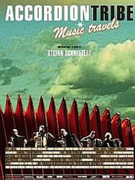 ACCORDION TRIBE: Music Travels | DVD