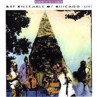 ART ENSEMBLE OF CHICAGO: Live