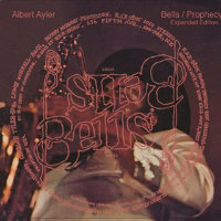AYLER, Albert: Bells / Prophecy – Expanded Edition (2CD)