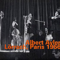 AYLER, Albert: Lörrach, Paris 1966