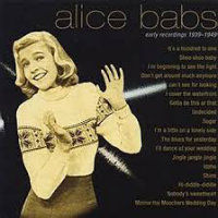 BABS, Alice: Early Recordings 1939–1949