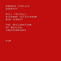 CYRILLE, Andrew Quartet: The Declaration Of Musical Independence