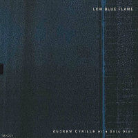 CYRILLE, Andrew with Greg Osby: Low Blue Flame