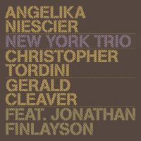 NIESCIER, Angelika: New York Trio
