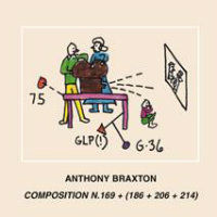BRAXTON, Anthony: Composition N. 169 + (186 + 206 + 214) (2CD)