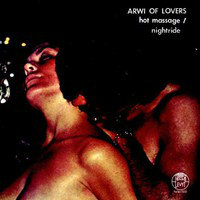 "ARWI OF LOVERS: Hot Massage / Nightride (7"")"