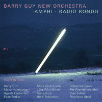 GUY, Barry / New Orchestra: Amphi / Radio Rondo