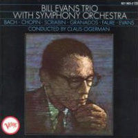 EVANS, Bill Trio: With Symphony Orchestra