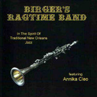 BIRGER'S RAGTIME BAND: In The Spirit Of Traditional New Orleans Jazz