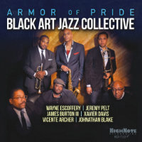 BLACK ART JAZZ COLLECTIVE: Armor Of Pride