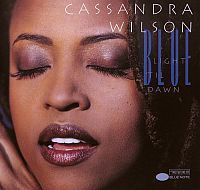 WILSON, Cassandra: Blue Light 'Til Dawn