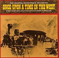 MORRICONE, Ennio: Once Upon A Time In West (O.S.T.)