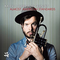 LOUHIVUORI, Kalevi Quintet: Almost American Standards