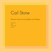 STONE, Carl: Electronic Music From The Eighties And Nineties (2LP)