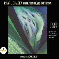 HADEN, Charlie Liberation Music Orchestra: Time/Life