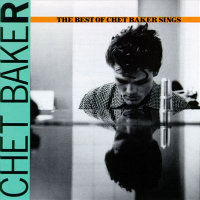 BAKER, Chet: The Best Of Chet Baker Sings
