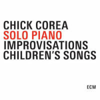 COREA, Chick: Solo Piano Improvisations / Children's Songs (3CD)