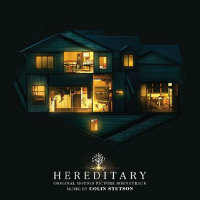 STETSON, Colin: Hereditary – Original Motion Picture Soundtrack