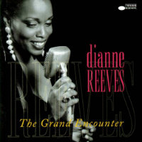 REEVES, Dianne: The Grand Encounter