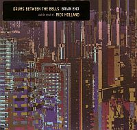 ENO, Brian: Drums Between The Bells