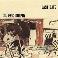 DOLPHY, Eric: Last Date
