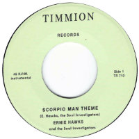 "HAWKS, Ernie & The Soul Investigators: Scorpio Man / Message Of Love (7"")"
