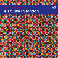 E.S.T.: Live In London (2LP)