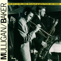 MULLIGAN, Gerry: The Best Of The Gerry Mulligan Quartet With Chet Baker