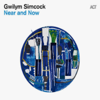 SIMCOCK, Gwilym: Near And Now