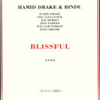 DRAKE, Hamid & Bindu: Blissful