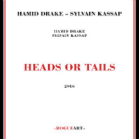 DRAKE, Hamid & Sylvain Kassap: Heads Or Tails (2CD)