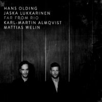 OLDING, Hans / Jaska Lukkarinen: Far From Rio