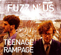 FUZZ N' US: Teenage Rampage