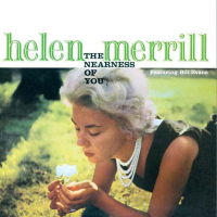 MERRILL, Helen: The Nearness Of You / You've Got A Date With The Blues