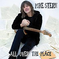 STERN, Mike: All Over The Place