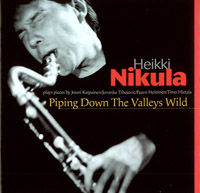 NIKULA, Heikki: Piping Down The Valleys Wild