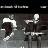 MOONDOC, Jemeel with Denis Charles: We Don't