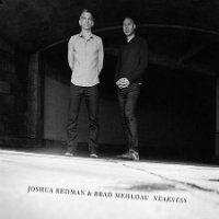 REDMAN, Joshua & Brad Mehldau: Nearness (2LP)