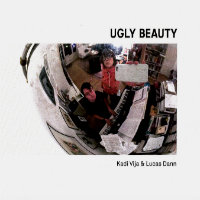 VIJA, Kadi & Lucas Dann: Ugly Beauty