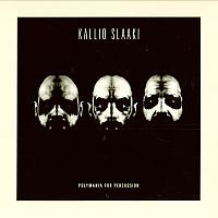 KALLIO SLAAKI: Polymania For Percussion (LP)