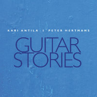 ANTILA, Kari & Peter Hertman: Guitar Stories