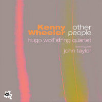 WHEELER, Kenny: Other People