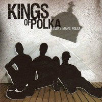 KINGS OF POLKA: Every Man's Polka
