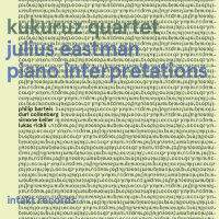 KUKURUZ QUARTET: Julius Eastman Piano Interpretations