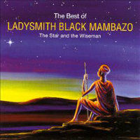 LADYSMITH BLACK MAMBAZO: The Best Of