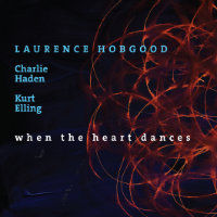 HOBGOOD, Laurence: When The Heart Dances