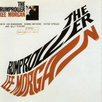 MORGAN, Lee: The Rumproller