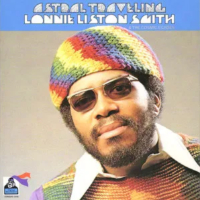 SMITH, Lonnie Liston: Astral Traveling