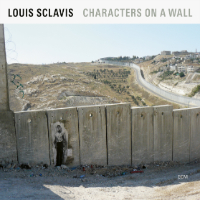 SCLAVIS, Louis: Characters On A Wall